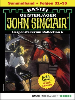 cover image of John Sinclair Gespensterkrimi Collection 7--Horror-Serie