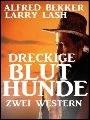 cover image of Dreckige Bluthunde