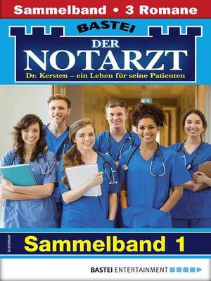 cover image of Der Notarzt Sammelband 1--Arztroman