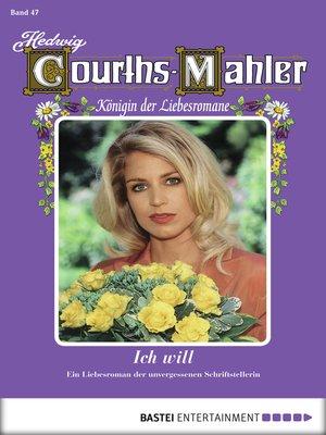 cover image of Hedwig Courths-Mahler--Folge 047