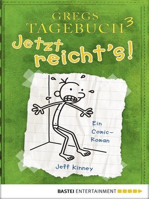 cover image of Gregs Tagebuch 3--Jetzt reicht's!