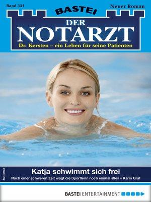 cover image of Der Notarzt 331--Arztroman
