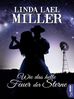 cover image of Wie das helle Feuer der Sterne