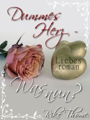 cover image of -Dummes Herz- Was nun?