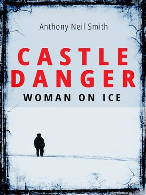 cover image of Castle Danger--Woman on Ice