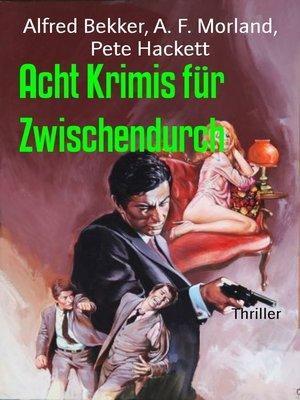 cover image of Acht Krimis für Zwischendurch