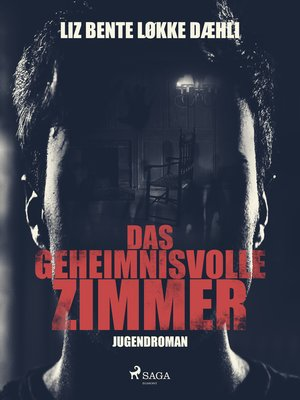 cover image of Das geheimnisvolle Zimmer