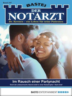 cover image of Der Notarzt--Folge 297