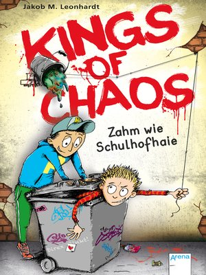 cover image of Kings of Chaos (1). Zahm wie Schulhofhaie