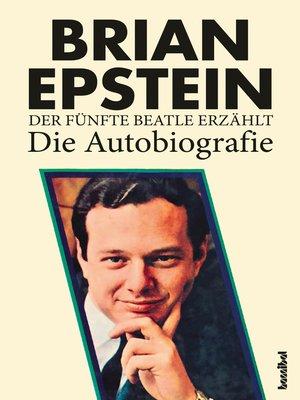 cover image of Der fünfte Beatle erzählt--Die Autobiografie