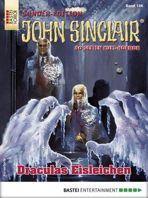 cover image of John Sinclair Sonder-Edition 126--Horror-Serie