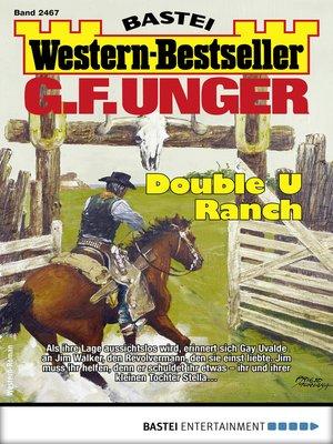 cover image of G. F. Unger Western-Bestseller 2467--Western
