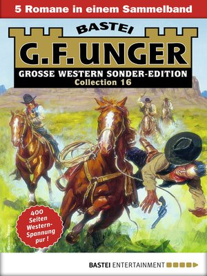 cover image of G. F. Unger Sonder-Edition Collection 16--Western-Sammelband