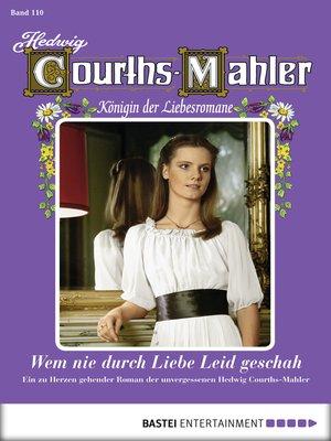 cover image of Hedwig Courths-Mahler--Folge 110