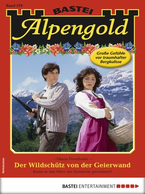 cover image of Alpengold 279--Heimatroman