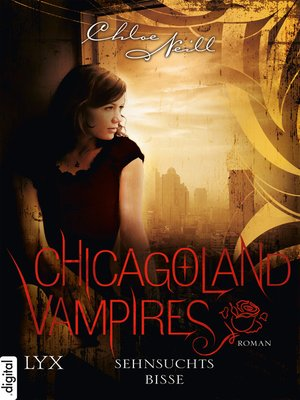 cover image of Chicagoland Vampires--Sehnsuchtsbisse
