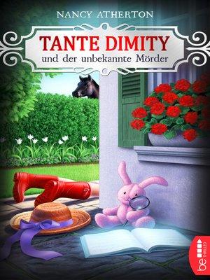 cover image of Tante Dimity und der unbekannte Mörder