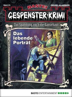 cover image of Gespenster-Krimi 23--Horror-Serie