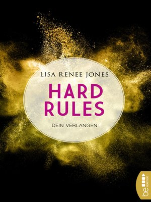 cover image of Hard Rules--Dein Verlangen