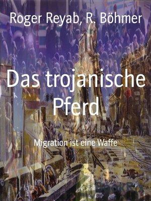 cover image of Das trojanische Pferd