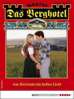 cover image of Das Berghotel 180--Heimatroman