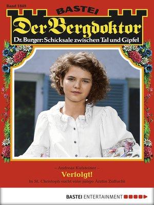cover image of Der Bergdoktor--Folge 1849