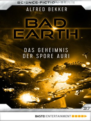 cover image of Bad Earth 37--Science-Fiction-Serie