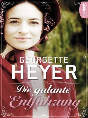 cover image of Die galante Entführung