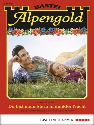 cover image of Alpengold--Folge 237