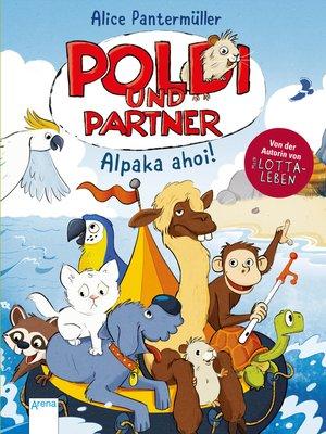 cover image of Poldi und Partner (3). Alpaka ahoi!