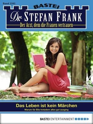 cover image of Dr. Stefan Frank--Folge 2202
