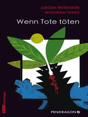 cover image of Wenn Tote töten