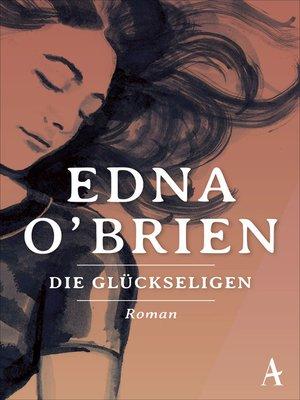 cover image of Die Glückseligen