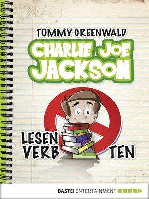 cover image of Charlie Joe Jackson--Lesen verboten!