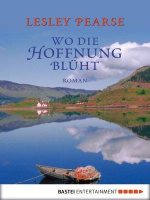cover image of Wo die Hoffnung blüht