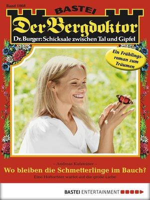 cover image of Der Bergdoktor--Folge 1868