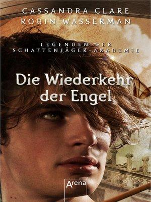 cover image of Die Wiederkehr der Engel