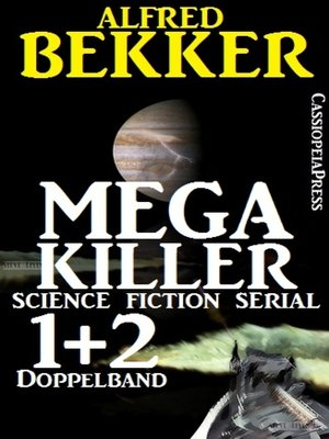 cover image of Mega Killer 1 und 2--Doppelband (Science Fiction Serial)