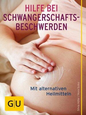 cover image of Hilfe bei Schwangerschafts-Beschwerden