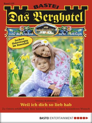 cover image of Das Berghotel--Folge 137