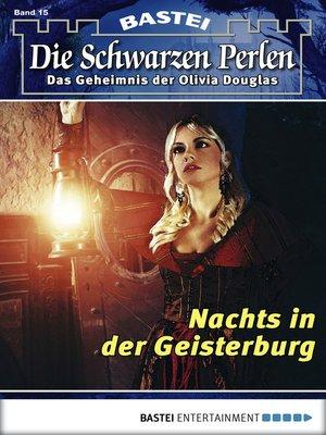 cover image of Die Schwarzen Perlen--Folge 15