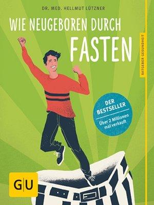 cover image of Wie neugeboren durch Fasten