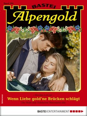 cover image of Alpengold 294--Heimatroman