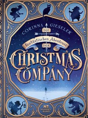 cover image of Die fantastischen Abenteuer der Christmas Company