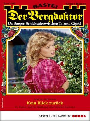 cover image of Der Bergdoktor 1949--Heimatroman