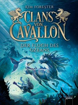 cover image of Clans von Cavallon (2). Der Fluch des Ozeans