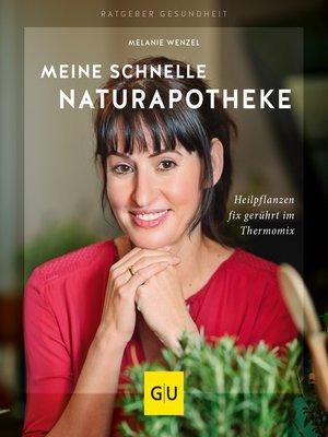 cover image of Meine schnelle Naturapotheke