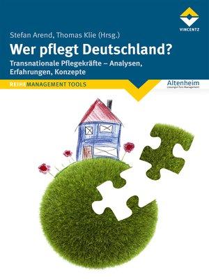 cover image of Wer pflegt Deutschland?