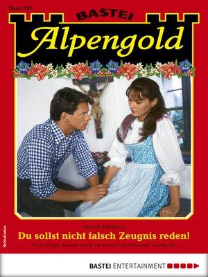 cover image of Alpengold 280--Heimatroman
