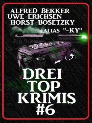 cover image of Drei Top Krimis #6